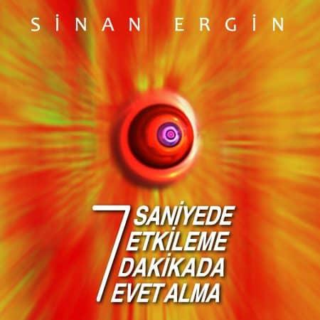 7 SANİYEDE ETKİLEME 7 DAKİKADA EVET ALMA SANATI