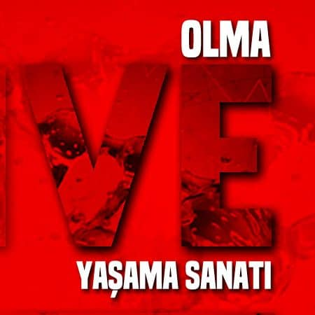 THE ART OF BEING – OLMA ve YAŞAMA SANATI