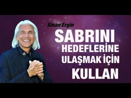 SABRINI-HEDEFLERİNE-ULAŞMAK-İÇİN-KULLAN-Sinan-Erginle-motivayon-kişiselgelişim-eğitim
