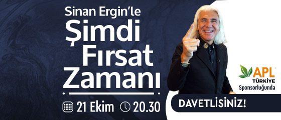 Sinan Ergin'le Şimdi Fırsat Zamanı
