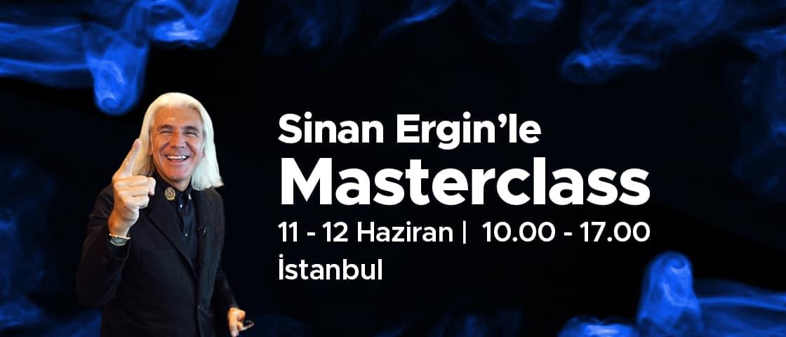 Sinan Ergin'le Masterclass - İstanbul